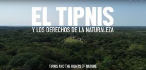 Must Watch: TIPNIS and the Rights of Nature (Video in English/Espanol)