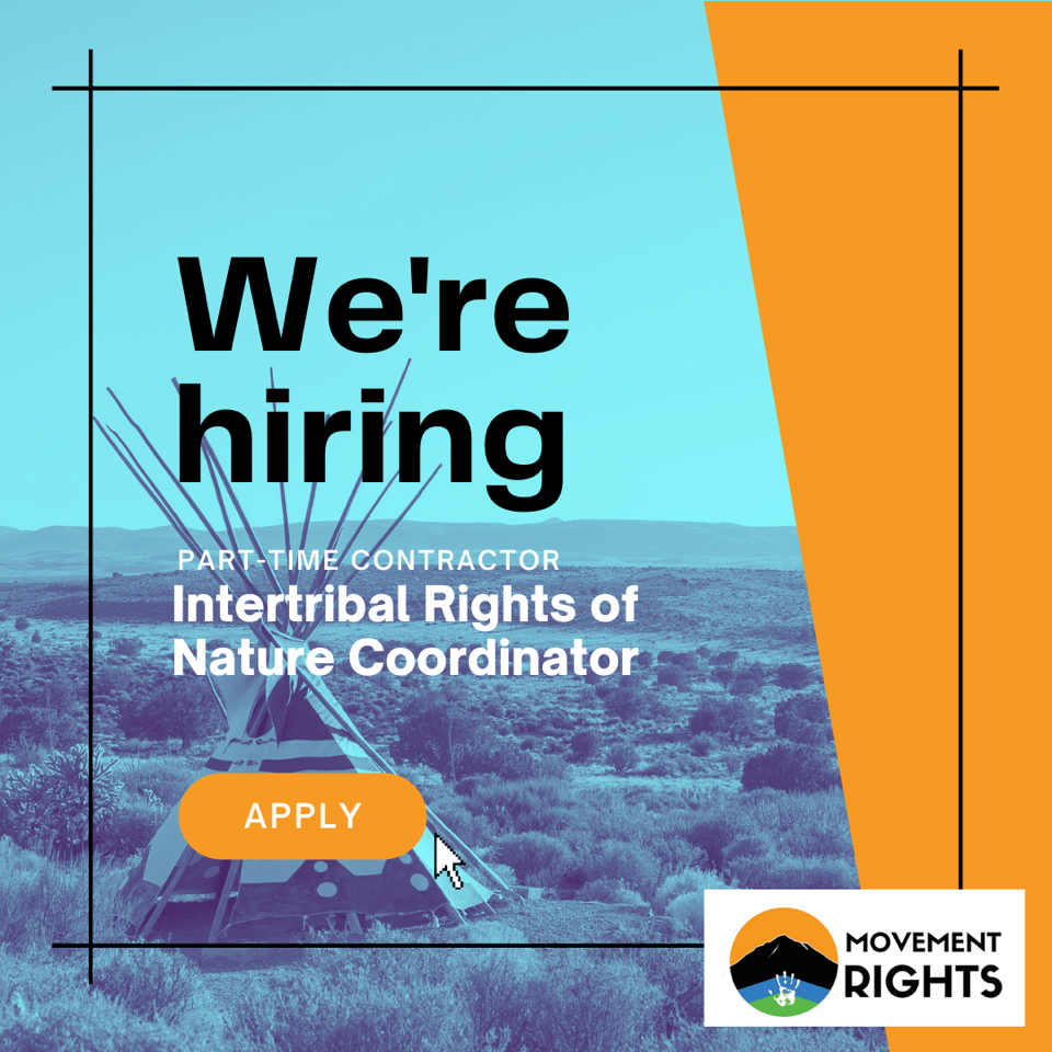 You are currently viewing JOB POSTING: Intertribal Rights of Nature (IRON) Coordinator [Contract position]